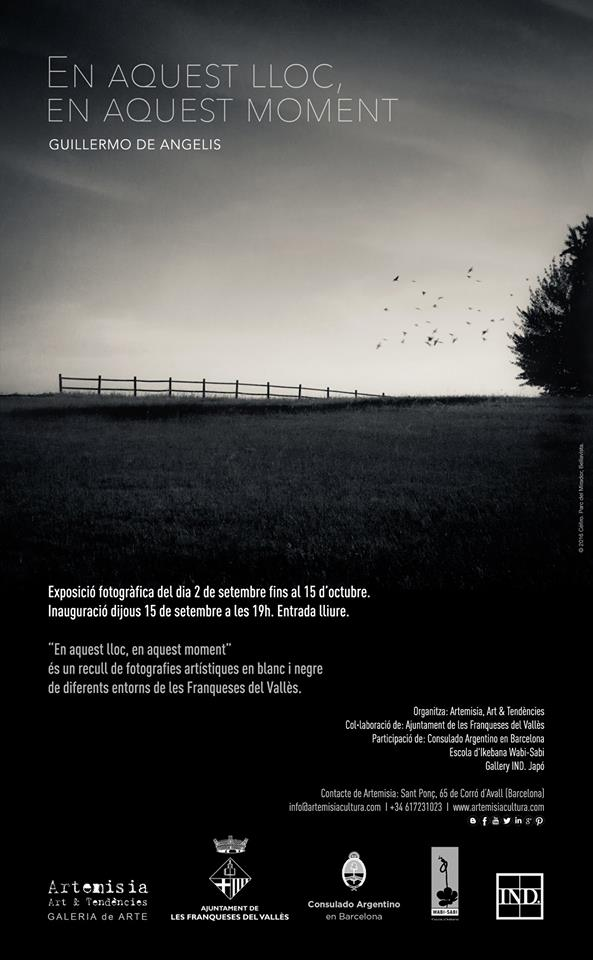 """En aquest lloc, en aquest moment"", exposición fotográfica de Guillermo de Angelis en la galería de arte Artemisia de les Franqueses del Vallès, Barcelona."